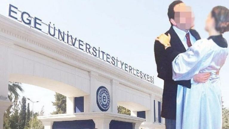 Ege Üniversitesi'ndeki Taciz Skandalında İğrenç Detay!