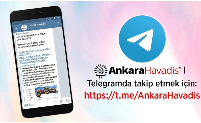 Ankara Havadis Telegram'da