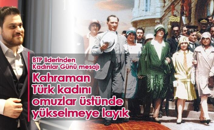 Bağımsız Türkiye Partisi'nden 8 Mart Mesajı