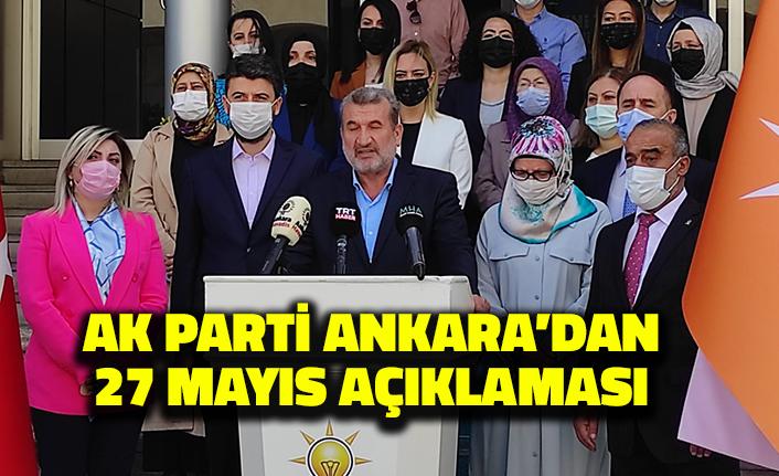 AK Parti Ankara'dan 27 Mayıs Açıklaması