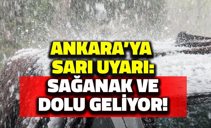 Ankara'ya Sarı Uyarı: Sağanak ve Dolu Geliyor!