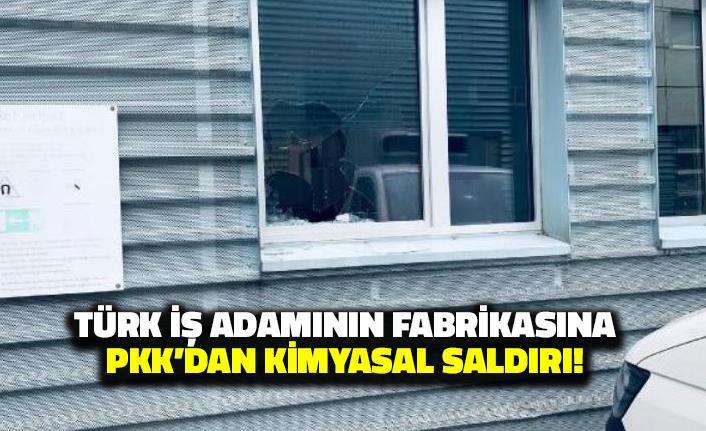 Türk İş Adamının Fabrikasına PKK'dan Kimyasal Saldırı
