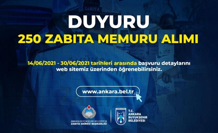 Ankara Büyükşehir Belediyesi 250 Zabıta Memuru Alacak