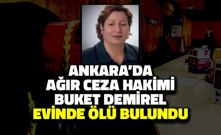 Ankara'da Ağır Ceza Hakimi Buket Demirel Evinde Ölü Bulundu