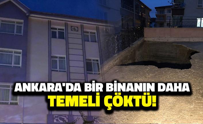 Ankara'da Bir Binanın Daha Temeli Çöktü!