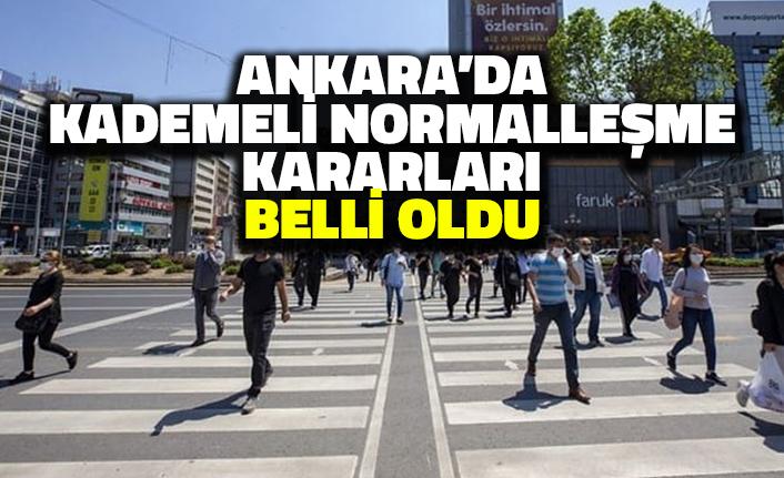 Ankara'da normalleşme kararları belli oldu