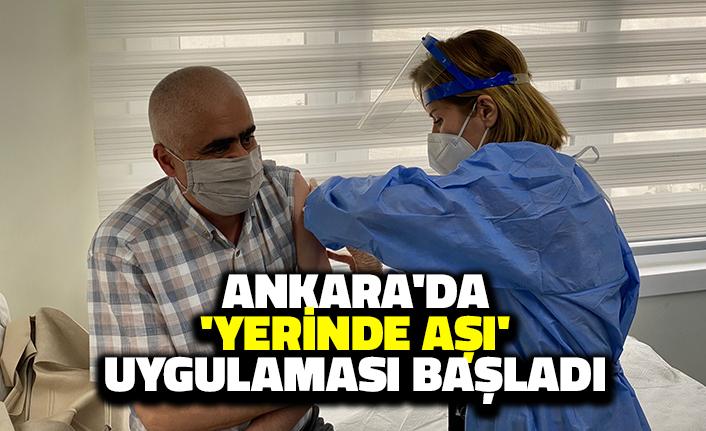 Ankara'da 'Yerinde Aşı' Uygulaması Başladı