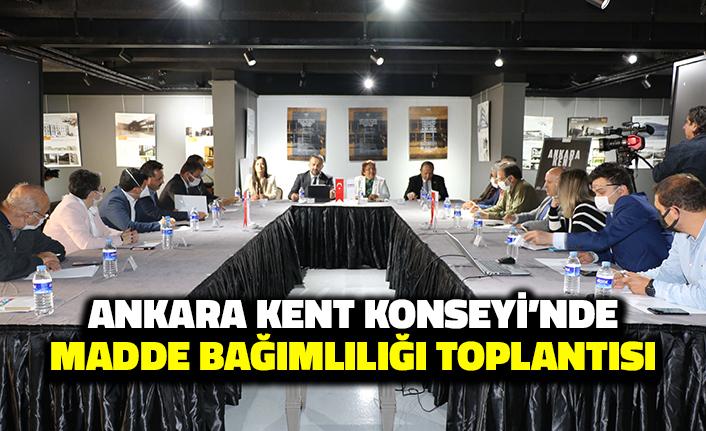 Ankara Kent Konseyi'nde Madde Bağımlılığı Toplantısı