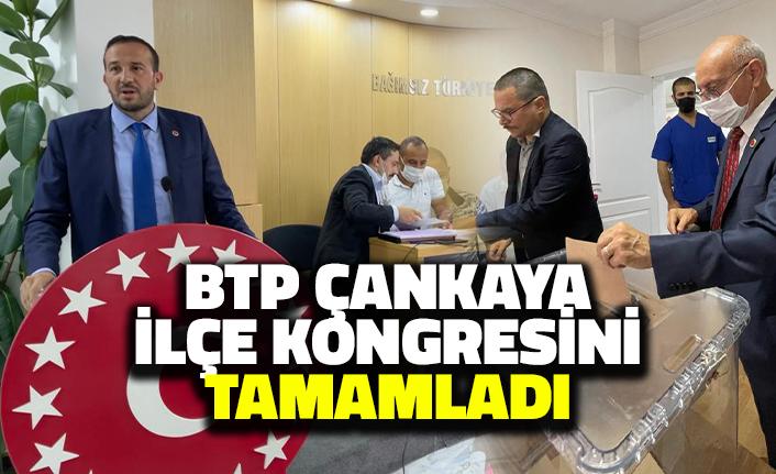 BTP Çankaya İlçe Kongresini Tamamladı