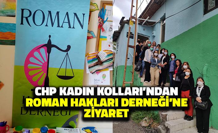 CHP Ankara Kadın Kolları'ndan Roman Hakları Derneği'ne Ziyaret