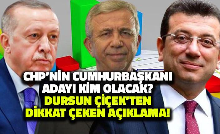 CHP'nin Cumhurbaşkanı Adayı Kim Olacak? Dursun Çiçek'ten Dikkat Çeken Açıklama!