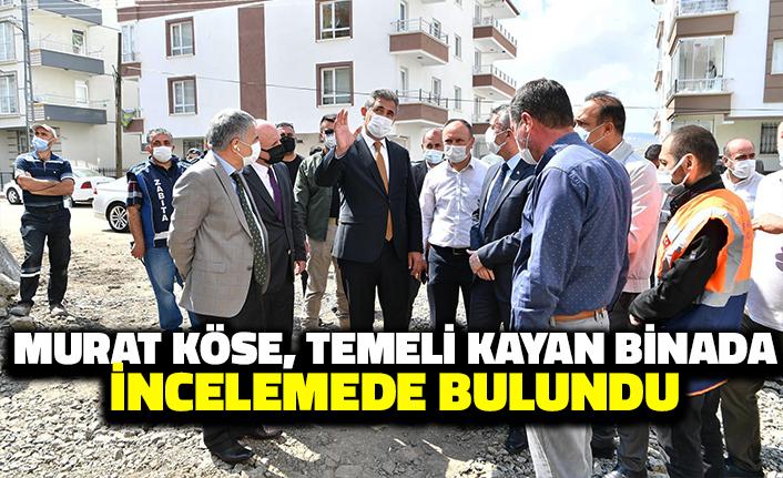 Murat Köse, Temeli Kayan Binada İncelemede Bulundu