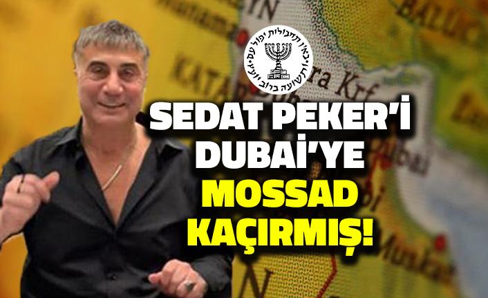Sedat Peker'i Dubai'de MOSSAD Kaçırmış