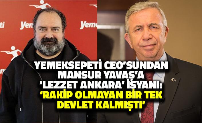 Yemeksepeti CEO'sundan Mansur Yavaş'a Lezzet Ankara İsyanı: Rakip Olmayan Bir Tek Devlet Kalmıştı