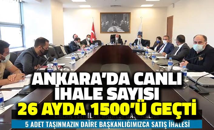 Ankara'da Canlı İhale Sayısı 26 Ayda Bin 500'ü Geçti