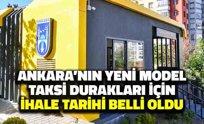 Ankara'nın Yeni Model Taksi Durakları için İhale Tarihi Belli Oldu