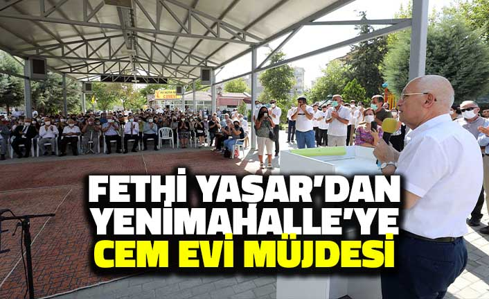 Başkan Yaşar'dan Yenimahalle'ye Cem Evi müjdesi