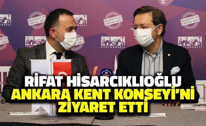 Rifat Hisarcıklıoğlu, Ankara Kent Konseyi'ni Ziyaret Etti