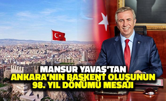 Mansur Yavaş'tan Ankara'nın Başkent Oluşunun 98. Yıl Dönümü Mesajı