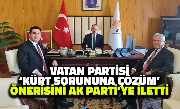 Vatan Partisi 'Kürt Sorununa Çözüm' Önerisini AK Parti'ye İletti