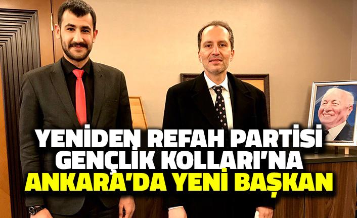 Yeniden Refah Partisi Gençlik Kolları'na Ankara'da Yeni Başkan