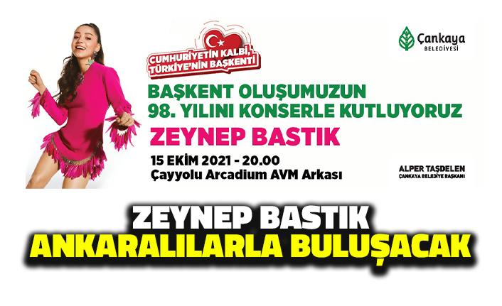 Zeynep Bastık Ankaralılarla Buluşacak
