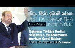 Tevhid'in Merkezi Prof.Dr. Haydar Baş - Anma Programı