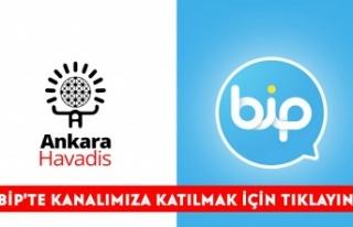 Ankara Havadis BİP'te: Katılmak için Tıklayın