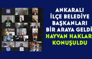 Ankaralı İlçe Belediye Başkanları Bir Araya Geldi:...