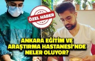 Ankara Eğitim ve Araştırma Hastanesi'nde Neler...
