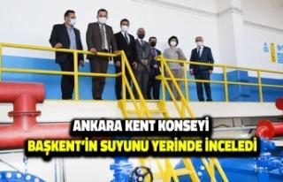 Ankara Kent Konseyi Başkent'in Suyunu Yerinde...