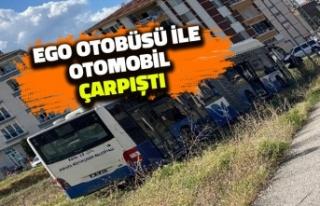 EGO Otobüsü ile Otomobil Çarpıştı: Yaralılar...
