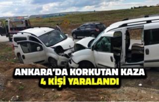 Ankara'da Korkutan Kaza: 4 Kişi Yaralandı!