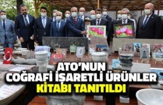 ATO'nun Coğrafi İşaretli Ürünler Kitabı...