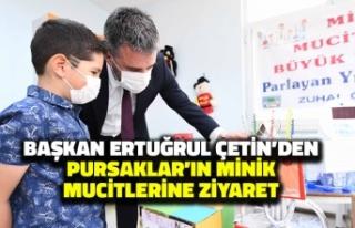 Başkan Ertuğrul Çetin'den Pursaklar'ın...