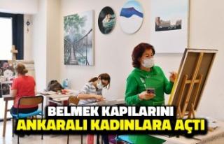 Belmek Kapılarını Yeniden Ankaralı Kadınlara...