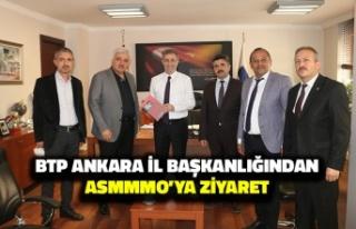 BTP Ankara İl Başkanlığı'ndan ASMMMO'ya...