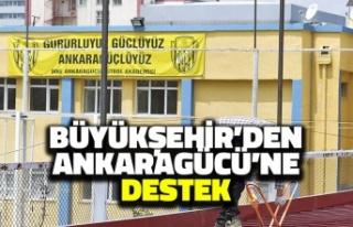 Büyükşehir'den Ankaragücü'ne Destek