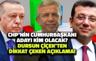 CHP'nin Cumhurbaşkanı Adayı Kim Olacak? Dursun...