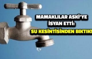 Mamaklılar ASKİ'ye İsyan Etti: Su Kesintisinden...