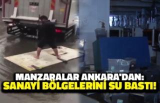 Manzaralar Ankara'dan: Sanayi Bölgelerini Su...