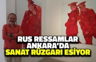 Rus Ressamlar Ankara'da: Sanat Rüzgarı Esiyor