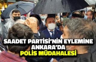 Saadet Partisi'nin Eylemine Ankara'da Polis...
