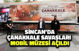 Sincan'da Çanakkale Savaşları Mobil Müzesi...