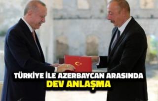 Türkiye ile Azerbaycan Arasında Dev Anlaşma