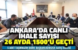 Ankara'da Canlı İhale Sayısı 26 Ayda Bin...