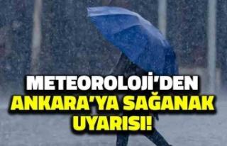 Meteoroloji'den Ankara'ya Sağanak Uyarısı!