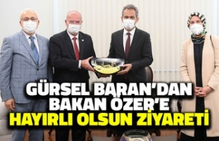 Gürsel Baran'dan Bakan Özer'e Hayırlı...