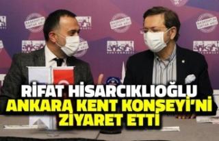 Rifat Hisarcıklıoğlu, Ankara Kent Konseyi'ni...