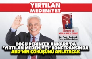 Doğu Perinçek Ankara'da 'Yırtılan Medeniyet'...